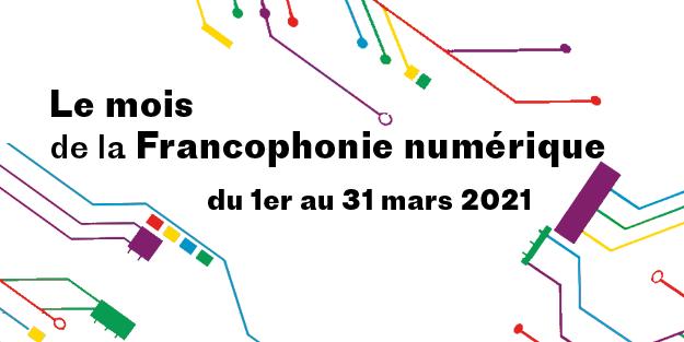 Le mois de la francophonie numérique